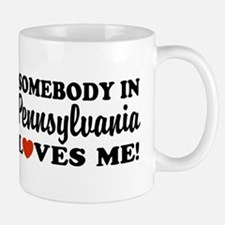 Somebody in Pennsylvania Loves Me Mug