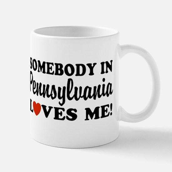 Somebody in Pennsylvania Loves Me Mug