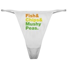 Fish and Chips and Mushy Peas. Classic Thong