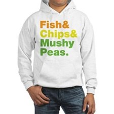 Fish and Chips and Mushy Peas. Jumper Hoody