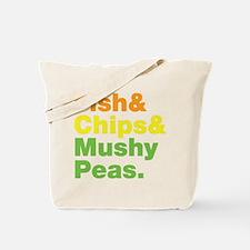 Fish and Chips and Mushy Peas. Tote Bag
