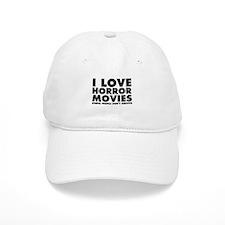 I Love Horror Movies Baseball Cap