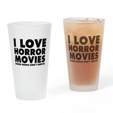 I Love Horror Movies Drinking Glass