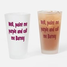 Call me Barney Drinking Glass