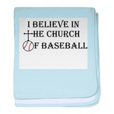 I believe in the church of baseball. baby blanket