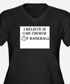 I believe in the church of baseball. Plus Size T-S