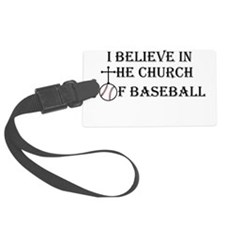 I believe in the church of baseball. Luggage Tag