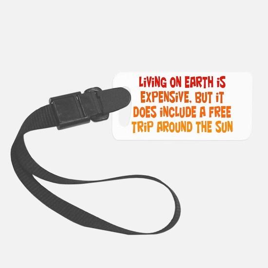 Free Trip Around the Sun Luggage Tag