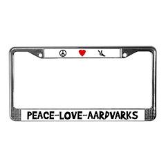Peace-Love-Aardvarks License Plate Frame