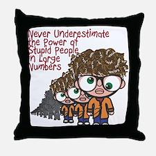 Stupid People Throw Pillow