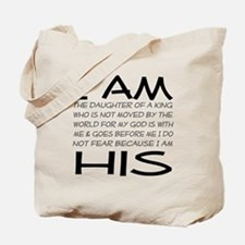 I am His block letters Tote Bag