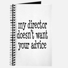 My Director Doesn't Want Your Advice Journal