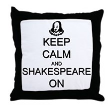 Keep Calm and Shakespeare On Throw Pillow