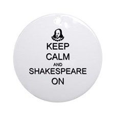Keep Calm and Shakespeare On Ornament (Round)