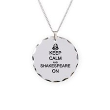Keep Calm and Shakespeare On Necklace