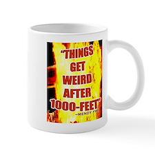 Things Get Weird After 1000' Mug