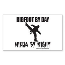 BIGFOOT BY DAY NINJA BY NIGHT Decal