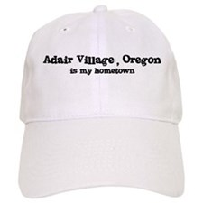 Adair Village - Hometown Baseball Baseball Cap