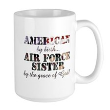 Air Force Sister by grace of God Mug