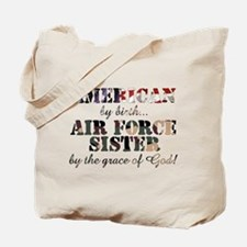 Air Force Sister by grace of God Tote Bag