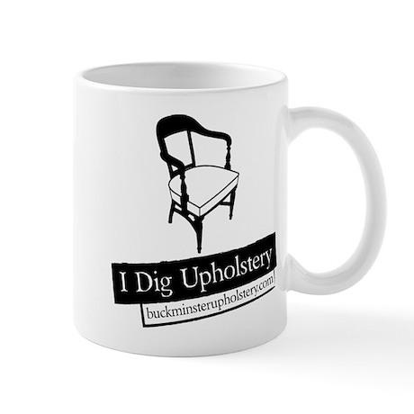 """Mug - I Dig Upholstery """"The Chair"""" Editi"""