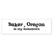Baker - Hometown Bumper Bumper Sticker