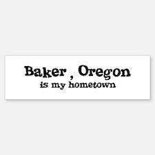 Baker - Hometown Bumper Bumper Bumper Sticker