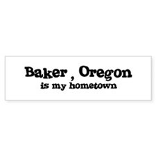 Baker - Hometown Bumper Bumper Sticker