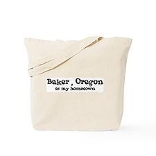 Baker - Hometown Tote Bag