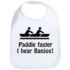 Paddle Faster I hear Banjos! Bib