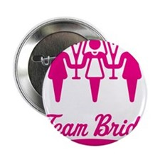 "Team Bride (Bachelorette Party), magenta 2.25"" But"