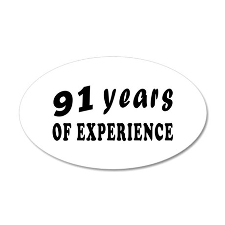 91 years birthday designs 35x21 Oval Wall Decal