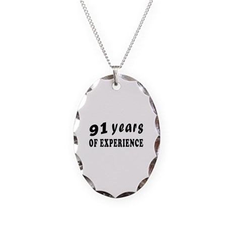 91 years birthday designs Necklace Oval Charm