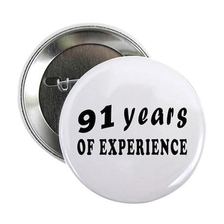 """91 years birthday designs 2.25"""" Button"""