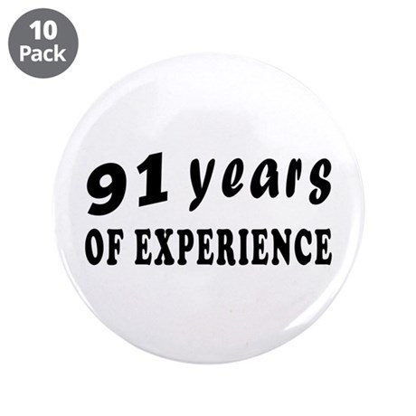 "91 years birthday designs 3.5"" Button (10 pack)"