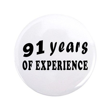 "91 years birthday designs 3.5"" Button (100 pack)"