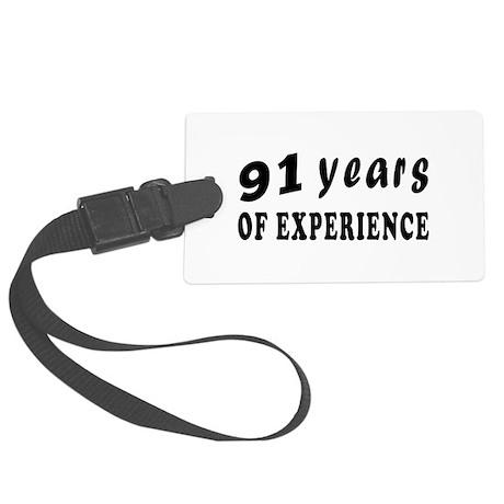 91 years birthday designs Large Luggage Tag