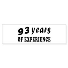 93 years birthday designs Bumper Sticker