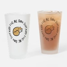 Sing Soft Kitty Drinking Glass