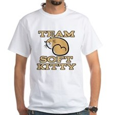 Team Soft Kitty Shirt