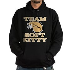 Team Soft Kitty Hoodie