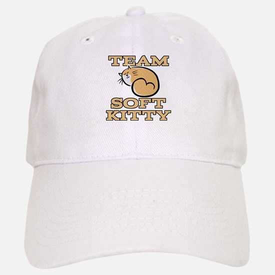 Team Soft Kitty Baseball Baseball Cap