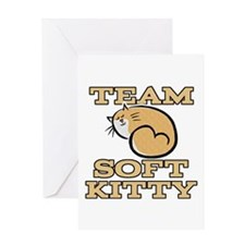 Team Soft Kitty Greeting Card