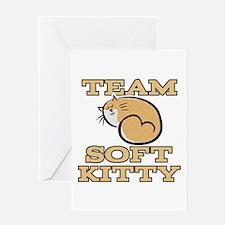 Team Soft Kitty Greeting Card