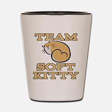 Team Soft Kitty Shot Glass