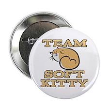 "Team Soft Kitty 2.25"" Button"