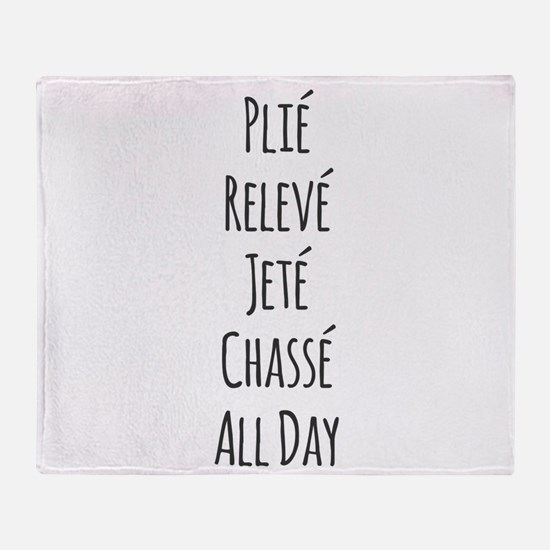 Ballet All Day Throw Blanket