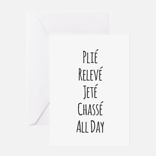 Ballet All Day Greeting Cards