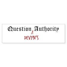 Question Devyn Authority Bumper Bumper Sticker
