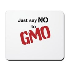 Just say NO to GMO Mousepad